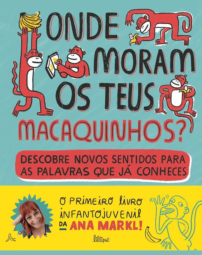 ©Lilliput | Onde Moram os Teus Macaquinhos?